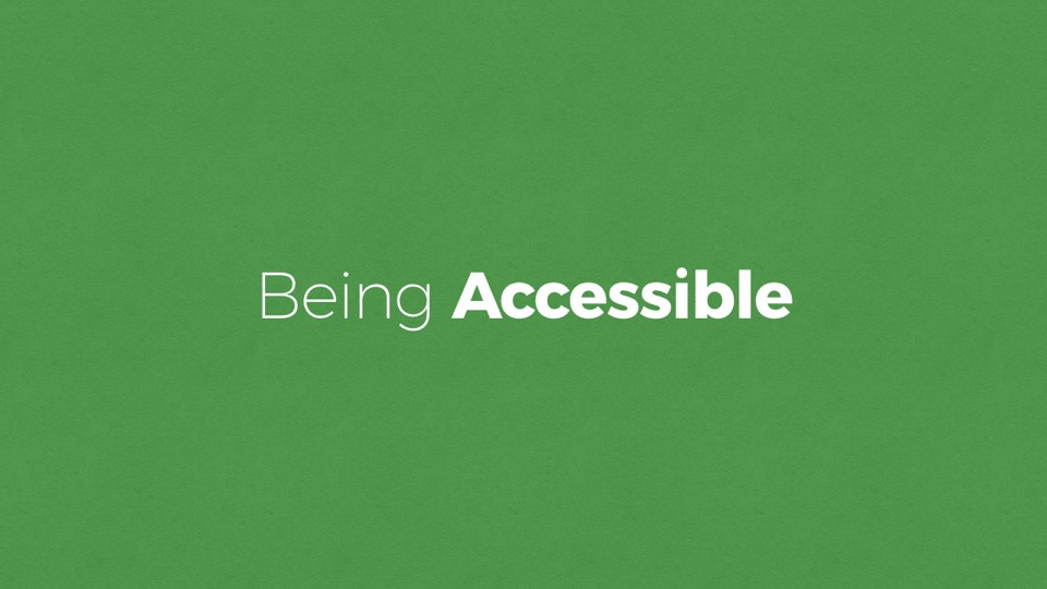 Being accessible